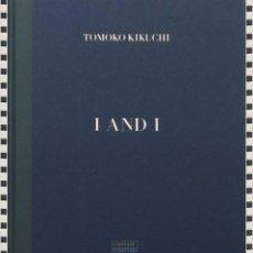 Libros: I AND I DE TOMOKO KIKUCHI. Lote 296579423