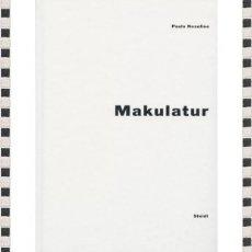 Libros: MAKULATUR PAULO NOZOLINO. Lote 296582738