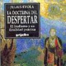 Libros: LA DOCTRINA DEL DESPERTAR JULIUS EVOLA EL BUDISMO Y SU FINALIDAD PRACTICA GASTOS DE ENVIO GRATIS. Lote 154995265