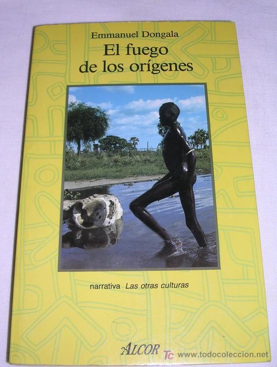 EL FUEGO DE LOS ORÍGENES, POR EMMANUEL DOGALLA; MARTÍNEZ ROCA, 1989; ESTRENAR, PERO VER DETALLES (Libros Nuevos - Literatura - Ensayo)