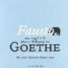 Livros: FAUSTO GOETHE, JOHANN WOLFGANG VON, GASTOS DE ENVIO GRATIS ABADA EDITORES,. Lote 149378101