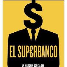 Libros: NEGOCIOS. EL SUPERBANCO - ADAM LEBOR. Lote 42389319