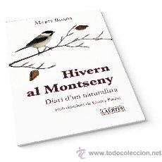 Libros: NATURALESA. HIVERN AL MONTSENY. DIARI D'UN NATURALISTA - MARTÍ BOADA I JUNCÀ. Lote 42434066