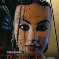 Libros: ASSAIG. RUTES DE PUTXINEL·LI - TONI RUMBAU. Lote 42582428