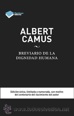 ENSAYO. ALBERT CAMUS. BREVIARIO DE LA DIGNIDAD HUMANA - ELISENDA JULIBERT (CARTONÉ) (Libros Nuevos - Literatura - Ensayo)