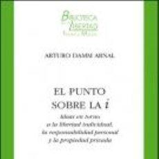 Libros: ENSAYO. EL PUNTO SOBRE LA I - ARTURO DAMM ARNAL. Lote 45310463