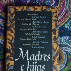 Libros: MADRES E HIJAS, VA. Lote 49945569
