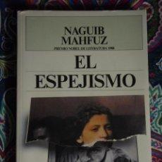 Libros: EL ESPEJISMO, NAGUIB MAHFUZ. Lote 50113530