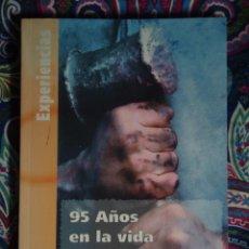 Libros: 95 AÑOS EN LA VIDA DE UN BERCIANO, JOSE PACIOS. Lote 147243858