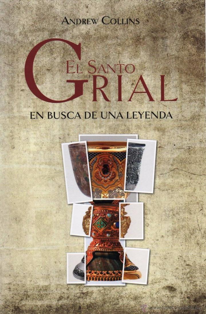 EL SANTO GRIAL: EN BUSCA DE UNA LEYENDA DE ANDREW COLLINS - EDICIONES MINOTAURO, 2014 (NUEVO) (Libros Nuevos - Literatura - Ensayo)