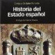 Libros: HISTORIA DEL ESTADO ESPAÑOL ORDUÑA REBOLLO, ENRIQUE GASTOS DE ENVIO GRATIS. Lote 52566478