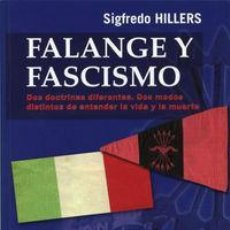 Libros: FALANGE Y FASCISMO HILLERS, SIGFREDO GASTOS DE ENVIO GRATIS. Lote 98428398