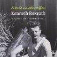 Libros: NOVELA AUTOBIOGRÁFICA REXROTH, KENNETH GASTOS DE ENVIO GRATIS. Lote 53114136