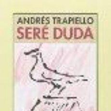 Libros: SERE DUDA GARCA TRAPIELLO, ANDRES GASTOS DE ENVIO GRATIS. Lote 109233095