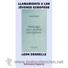 Libros: LLAMAMIENTO A LOS JÓVENES EUROPEOS POR LEON DEGRELLE GASTOS DE ENVIO GRATIS. Lote 198627432