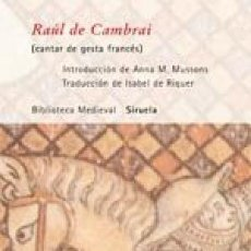 Libros: RAÚL DE CAMBRAI : CANTAR DE GESTA FRANCÉS MUSSONS FREIXAS, GASTOS DE ENVIO GRATIS. Lote 98039430