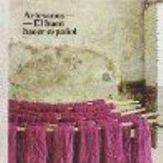 Libros: ARTESANOS: EL BUEN HACER ESPAÑOL GASTOS DE ENVIO GRATIS. Lote 54399252