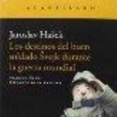 Libros: LOS DESTINOS DEL BUEN SOLDADO SVEJK DURANTE LA GUERRA MUNDIAL HASEK, JAROSLAV GASTOS DE ENVIO GRATIS. Lote 54810775