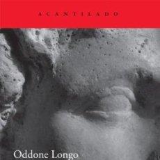 Libros: EL UNIVERSO DE LOS GRIEGOS: ACTUALIDAD Y DISTANCIAS LONGO, ODDONE ACANTILADO GASTOS GRATIS. Lote 55323797