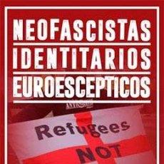 Livros: NEOFASCISTAS - IDENTITARIOS – EUROESCÉPTICOS ERNESTO MILA GASTOS DE ENVIO INCUIDOS. Lote 159974142