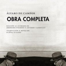 Libros: OBRA COMPLETA DE ÁLVARO DE CAMPOS GASTOS DE ENVIO GRATIS PRE-TEXTOS OBRAS COMPLETAS. Lote 188623468