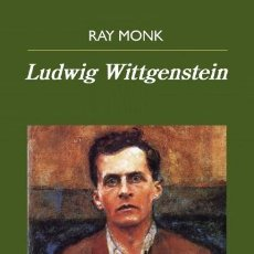 Libros: LUDWIG WITTGENSTEIN MONK, RAY GASTOS DE ENVIO GRATIS ANAGRAMA 2016. Lote 154266133