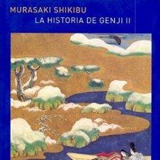 Libros: LA HISTORIA DE GENJI II MURASAKI SHIKIBU ATALANTA GASTOS DE ENVIO GRATIS 2. Lote 184516437
