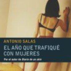 Libros - Prostitucion - El año que trafiqué con mujeres - 76235975