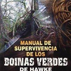 Libros: MANUAL DE SUPERVIVENCIA DE LOS BOINAS VERDES MIKEL HAWKE PAIDOTRIBO GASTOS DE ENVIO GRATIS. Lote 78201101