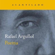 Libros: POEMA RAFAEL ARGULLOL ACANTILADO GASTOS DE ENVIO GRATIS. Lote 80264913