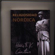 Libros: RELIGIOSIDAD NORDICA HANS F. GÜNTHER GASTOS DE ENVIO GRATIS. Lote 133456642