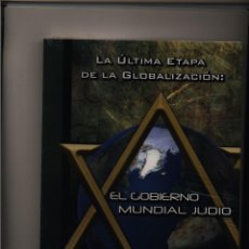 Libros: LA ÚLTIMA ETAPA DE LA GLOBALIZACIÓN : EL GOBIERNO MUNDIAL JUDÍO. RIVANERA CARLÉS, FEDERICO LUIS JUA. Lote 154611312