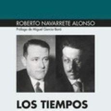 Libros: LOS TIEMPOS DEL PODER FRANZ ROSENZWEIG Y CARL SCHMITT ESCOLAR Y MAYO GASTOS DE ENVIO GRATIS. Lote 186333246