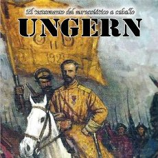 Libros: UNGERN EL TESTAMENTO DEL EUROASIATICO A CABALLO MANUEL VALLEJO GASTOS DE ENVIO GRATIS. Lote 147292832