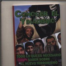 Libros: CONOCER EL YIHADISMO TODO LO QUE ES NECESARIO SABER SOBRE EL NUEVO TERRORISMO ERNESTO MILA EMINVES. Lote 94358730