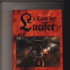 Libros: LA CORTE DE LUCIFER OTTO RAHN INTRODUCCIÓN DE ALEXANDER DUGIN GASTOS DE ENVIO GRATIS FIDES. Lote 147017502