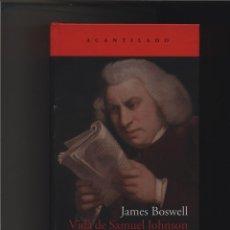 Libros: VIDA DE SAMUEL JOHNSON JAMES BOSWELL ACANTILADO GASTOS DE ENVIO GRATIS. Lote 97978628