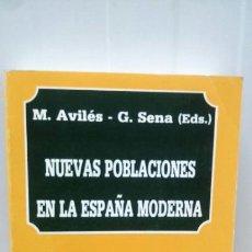 Libros: NUEVAS POBLACIONES EN LA ESPAÑA MODERNA ...M.AVILES .G.SE. Lote 97982550