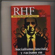Livros: REVISTA DE HISTORIA DEL FASCISMO 52 – ERNESTO MILA: SOCIALISMO FASCISTA Y RACISMO EN H. P. LOVECRAFT. Lote 99200963