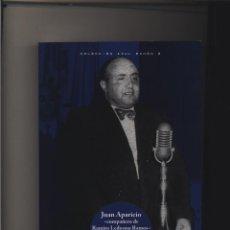 Livros: JUAN APARICIO, COMPAÑERO DE RAMIRO LEDESMA RAMOS GASTOS D ENVIO GRATIS FALANGE NACIONALSINDICALISMO. Lote 99429927