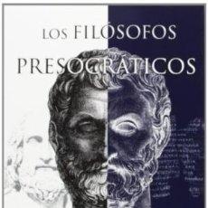 Libros: LOS FILÓSOFOS PRESOCRÁTICOS : LITERATURA, LENGUA Y VISIÓN DEL MUNDO BERNABÉ, ALBERTO EVOHÉ., 201. Lote 100223291