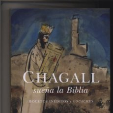 Libros: CHAGALL SUEÑA LA BIBLIA MARC CHAGALL TEXTOS DE SYLVIE FORESTIER, NATHALIE HAZAN-BRUNET Y EVGENIA KU. Lote 101645839