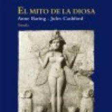 Libros: EL MITO DE LA DIOSA ANNE BARING, JULES CASHFORD SIRUELA, 2014. GASTOS DE ENVIO GRATIS. Lote 103179755