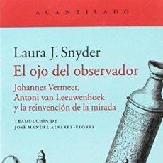 Libros: EL OJO DEL OBSERVADOR SNYDER, LAURA J. EL ACANTILADO GASTOS DE ENVIO GRATIS. Lote 103180655