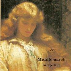 Libros: MIDDLEMARCH ELIOT, GEORGE EDITORIAL ALBA GASTOS DE ENVIO GRATIS. Lote 103620419