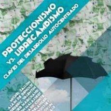 Libros: PROTECCIONISMO VS. LIBRECAMBISMO. CLAVES DEL DESARROLLO AUTOCENTRADO ALAIN DE BENOIST FIDES CONTRA. Lote 191238127