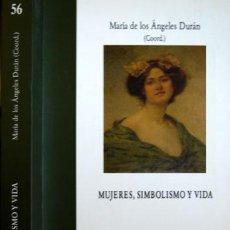 Libros - DURÁN, María de los Ángeles [Coord.]. Mujeres, Simbolismo y Vida. Estudios sobre mujeres. 2007. - 107089355
