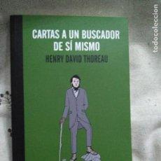 Libros: CARTAS A UN BUSCADOR DE SI MISMO. HENRY THOREAU.. Lote 108710275