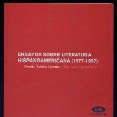 Libros: VARELA JÁCOME, BENITO. ENSAYOS SOBRE LITERATURA HISPANOAMERICANA (1977 - 1997). 2006.. Lote 109431603