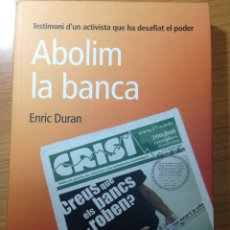 Libros: ABOLIM LA BANCA. ENRIC DURAN.. Lote 115032275